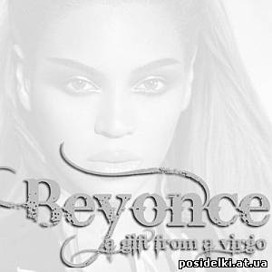 Beyonce – A Gift From A Virgo (2009)