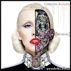 Christina Aguilera - Bionic (2010) MP3